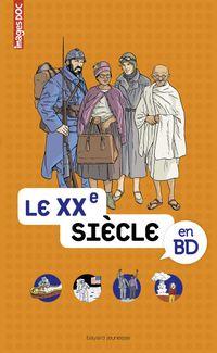 Cover of «Le XXe siècle en BD»