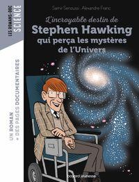 Couverture «L'incroyable destin de Stephen Hawking qui perça les mystères de l'Univers»