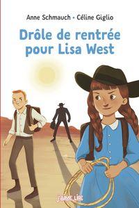 Couverture «Drôle de rentrée pour Lisa West»