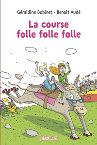 Couverture « La course folle folle folle »