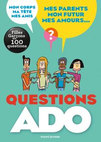 Cover of « Questions ado filles-garçons en 100 questions »