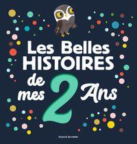 Couverture «Les Belles Histoires de mes 2 ans»