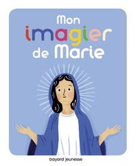 Cover of « Mon imagier de Marie »