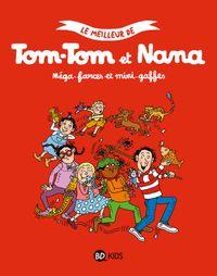 Couverture «Méga farces et mini-gaffes (Compilation Tom-Tom et Nana)»