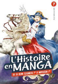 Couverture «L'histoire en Manga – De la Révolution industrielle au règne de Napoléon – Tome 7»