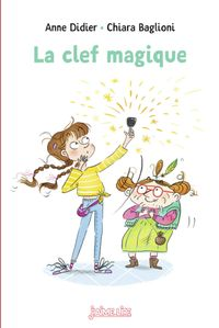 Cover of «La clef magique»