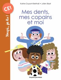 Couverture «Mes dents, mes copains et moi»