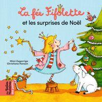 Couverture «La fée Fifolette et les surprises de Noël»