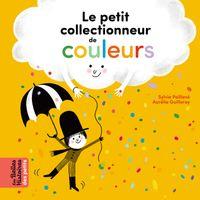 Couverture «Le petit collectionneur de couleurs»