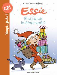 Couverture «Essie – Et si j'étais le Père Noël ?»