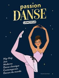 Couverture « Passion DANSE l'encyclo »