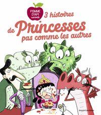 Couverture «3 histoires de princesses pas comme les autres»