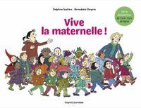 Couverture «Vive la Maternelle !»