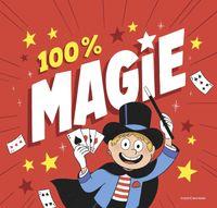 Couverture «100 % magie !»