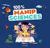 Cover of « 100 % manip sciences »