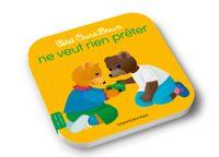 Cover of «Petit Ours Brun ne veut rien prêter»