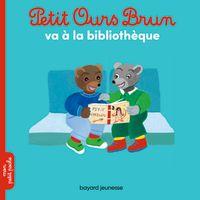 Couverture «Petit Ours Brun va à la bibliothèque»