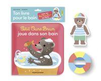 Couverture «Petit Ours Brun joue dans son bain – Ton livre bain et ton jouet qui flotte»