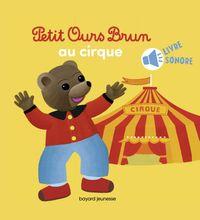 Cover of «Petit Ours Brun va au cirque – Livre sonore»