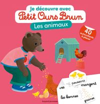 Cover of «Je découvre les animaux avec Petit Ours Brun»