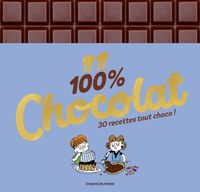 Cover of « 100 % chocolat »