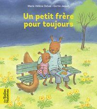 Cover of «Un petit frère pour toujours»