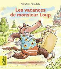 Couverture «Les vacances de Monsieur Loup»