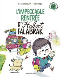 Cover of « L'impeccable rentrée d'Hubert Falabrak »