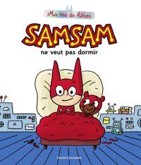 Couverture «SamSam ne veut pas dormir»