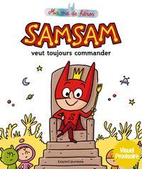 Couverture «SamSam veut toujours commander»
