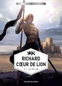 Couverture « Richard Cœur de Lion »