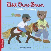 Couverture «Petit Ours Brun monte à poney»