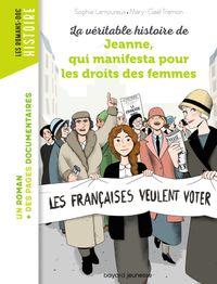 Couverture «La véritable histoire de Jeanne qui manifesta pour les droits des femmes»