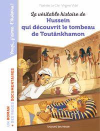 Couverture «La véritable histoire de Hussein qui découvrit le tombeau de Toutankhamon»
