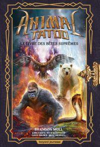 Couverture «Le livre des Bêtes Suprêmes hors série 3»