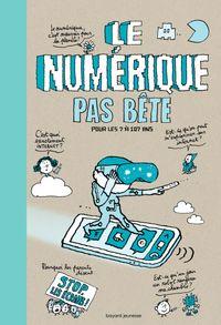 Cover of «Numérique pas bête»