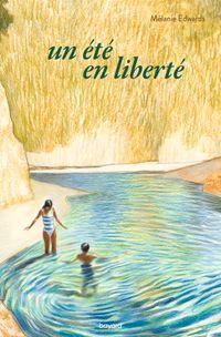 Couverture «Un été en liberté»