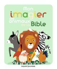 Couverture «Mon imagier des animaux de la Bible»