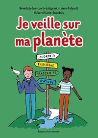 Couverture «Je veille sur ma planète»