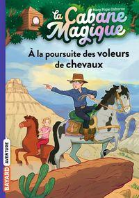 Couverture «À la poursuite des voleurs de chevaux»