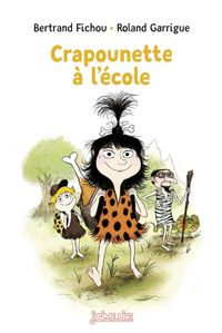Cover of « Crapounette à l'école »