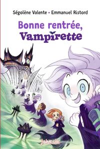 Cover of «Bonne rentrée Vampirette»