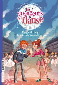 Couverture «Margot et Rudy, et la petite danseuse de Degas»