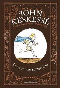 Couverture «John Keskessé – Le secret des souterrains»