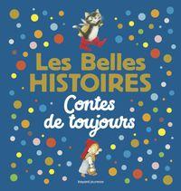 Cover of «Les Belles Histoires contes de toujours»