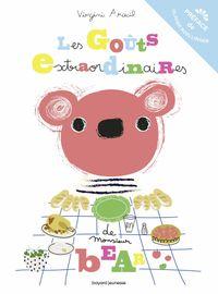 Couverture «Les goûts extraordinaires de monsieur Bear»