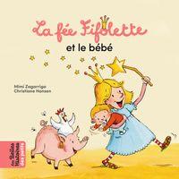 Couverture «La Fée Fifolette et le bébé»