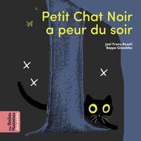 Couverture «Petit Chat Noir a peur du soir»