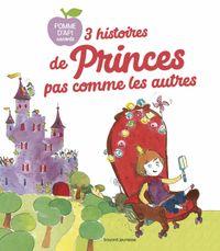 Couverture «3 Histoires de princes pas comme les autres»