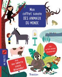 Couverture «Mon coffret sonore des animaux du monde»